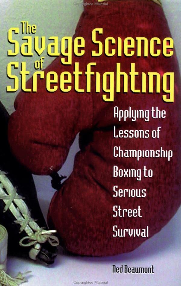 Savage Science of Streetfighting